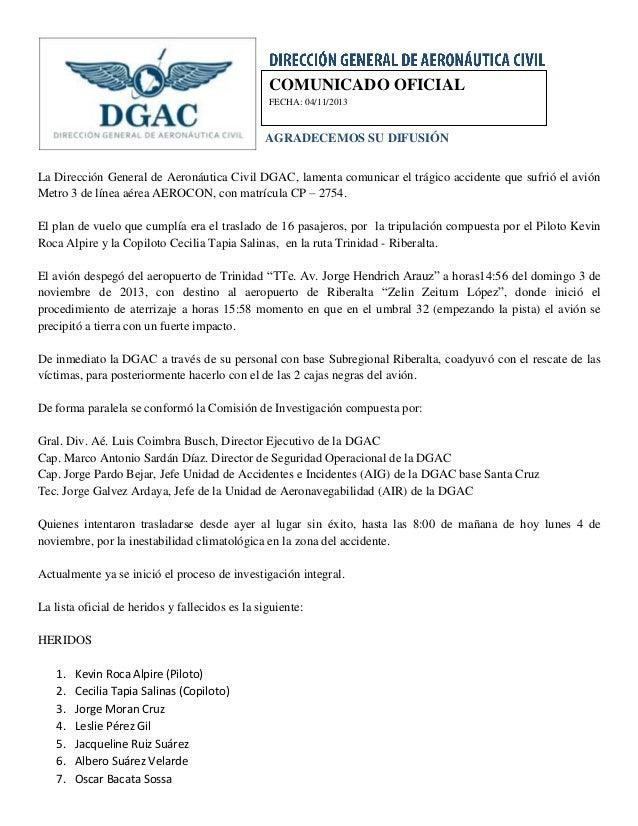COMUNICADO OFICIAL FECHA: 04/11/2013  AGRADECEMOS SU DIFUSIÓN La Dirección General de Aeronáutica Civil DGAC, lamenta comu...