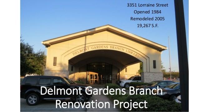 delmont gardens branch renovation project 1 638