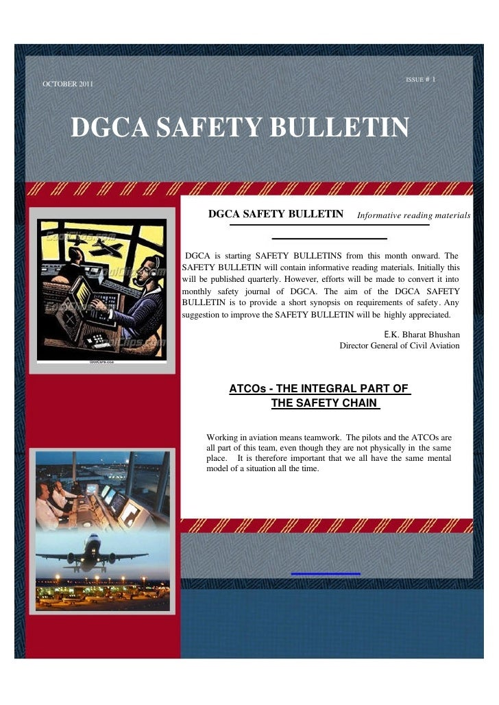 ISSUE # 1OCTOBER 2011      DGCA SAFETY BULLETIN                      DGCA SAFETY BULLETIN                     Informative ...