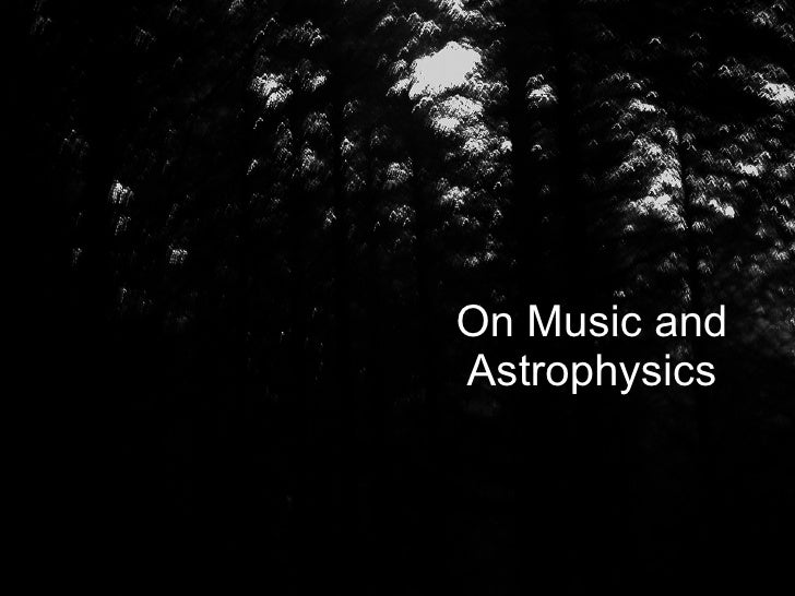 On Music and Astrophysics