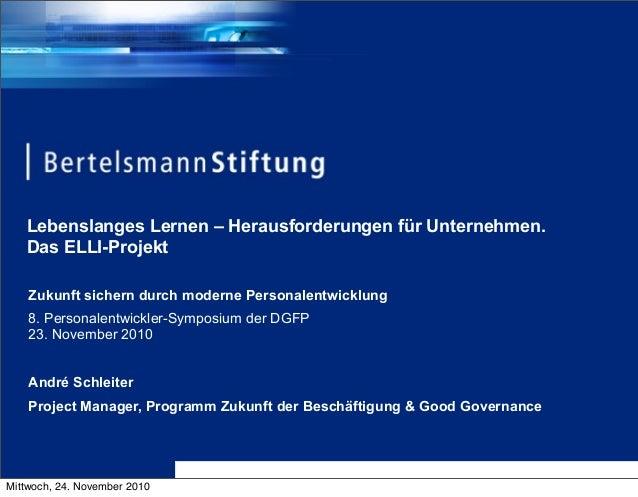Lebenslanges Lernen – Herausforderungen für Unternehmen. Das ELLI-Projekt Zukunft sichern durch moderne Personalentwicklun...
