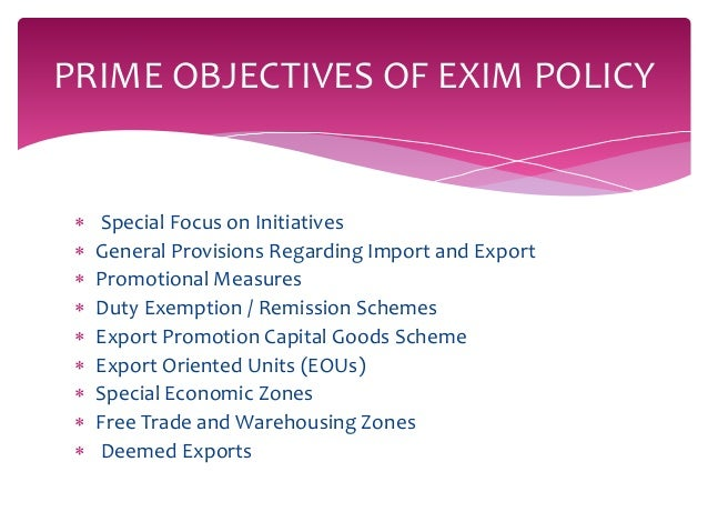 indian exim policy s objectives and provisions Expanding at the helm of india's export portfolio in recent years, indian project exporters have secured diverse contracts exemplifying their versatility and technological capabilities.
