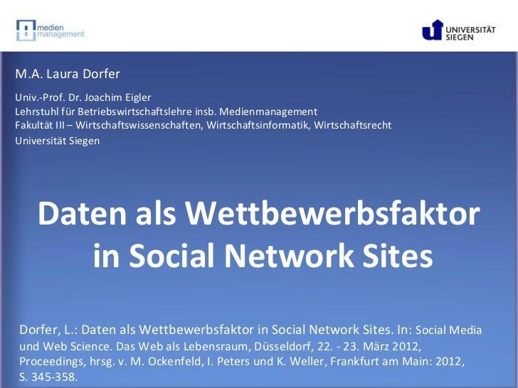 M.A. Laura DorferUniv.-Prof. Dr. Joachim EiglerLehrstuhl für Betriebswirtschaftslehre insb. MedienmanagementFakultät III –...