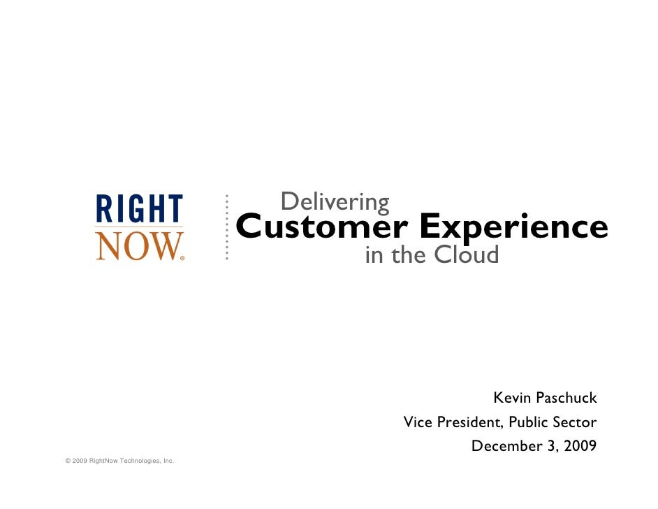 Delivering                                      Customer Experience                                               in the C...