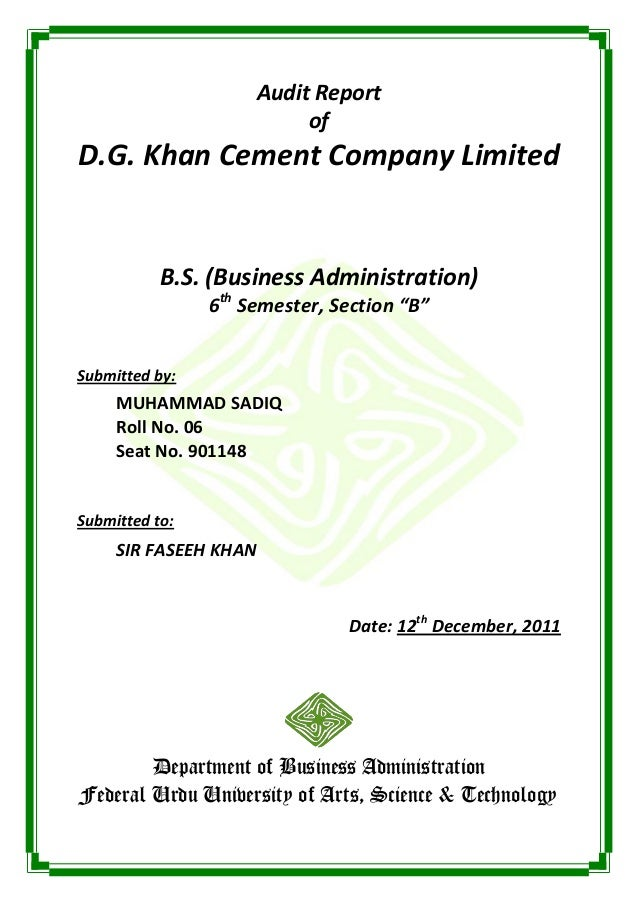 Audit Report                          ofD.G. Khan Cement Company Limited           B.S. (Business Administration)         ...