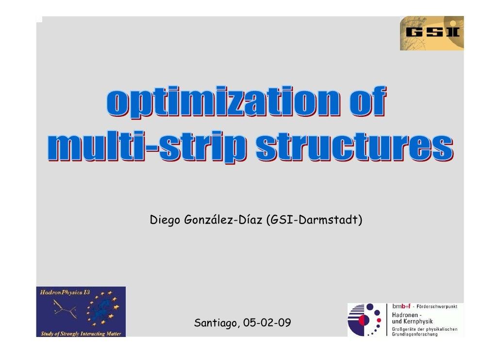 Diego González-Díaz (GSI-Darmstadt)            Santiago, 05-02-09