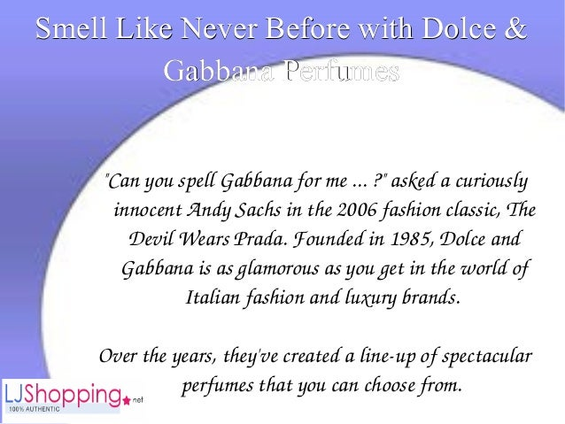 """Smell Like Never Before with Dolce &Smell Like Never Before with Dolce & Gabbana PerfumesGabbana Perfumes """"CanyouspellG..."""