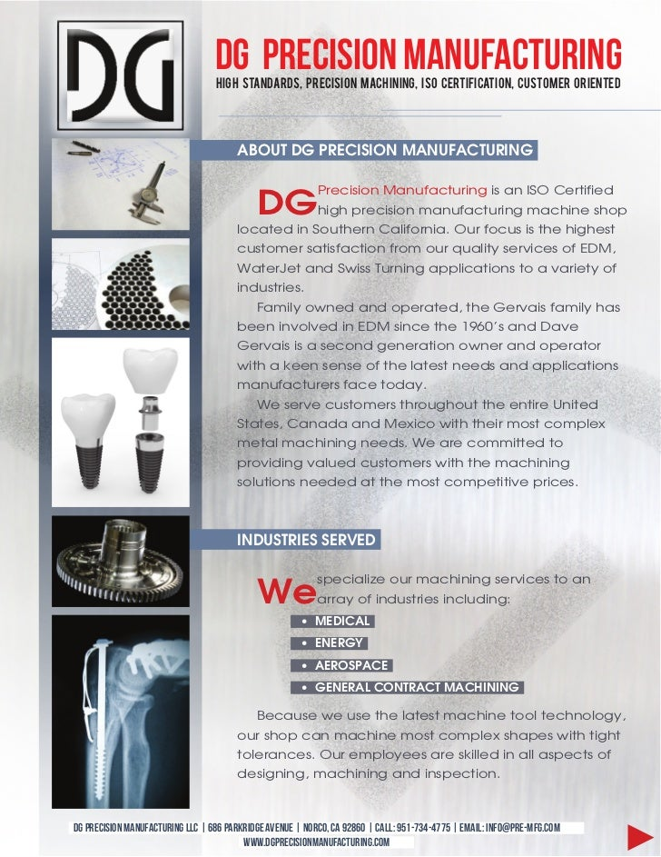 DG Precision Manufacturing                                  High Standards, Precision Machining, ISO Certification, Custom...