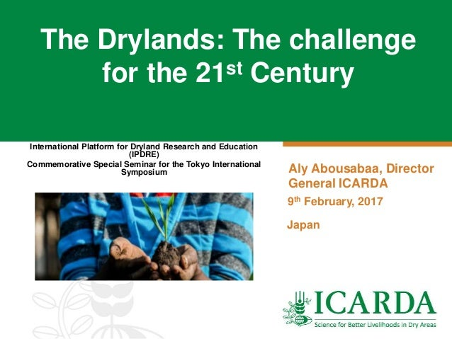 International Platform for Dryland Research and Education (IPDRE) Commemorative Special Seminar for the Tokyo Internationa...