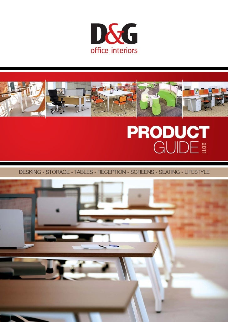 PRODUCT                                         GUIDEDESKING - STORAGE - TABLES - RECEPTION - SCREENS - SEATING - LIFESTYLE