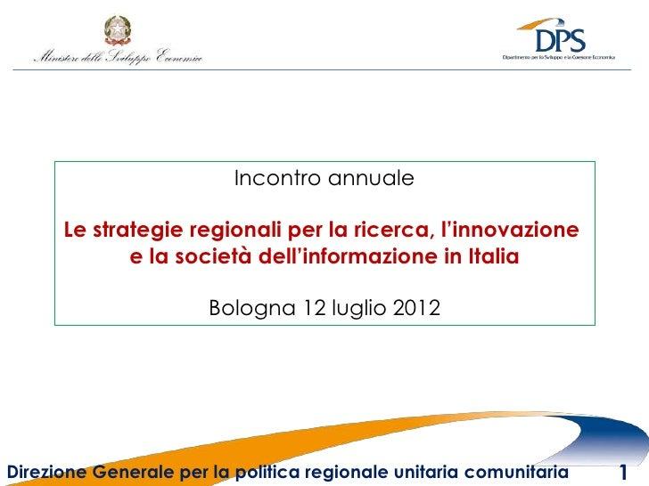 Incontro annuale      Le strategie regionali per la ricerca, l'innovazione             e la società dell'informazione in I...