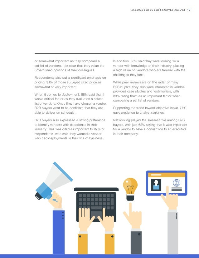 THE 2015 B2B BUYER'S SURVEY REPORT • 7 or somewhat important as they compared a set list of vendors. It is clear that they...