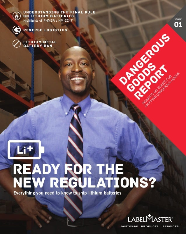 ready for the new regulations?Everything you need to know to ship lithium batteries Understanding the Final Rule on lithiu...