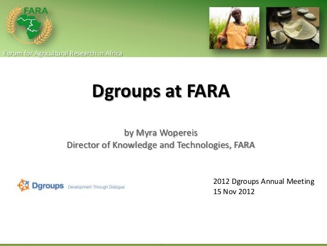 Forum for Agricultural Research in Africa                              Dgroups at FARA                                   b...