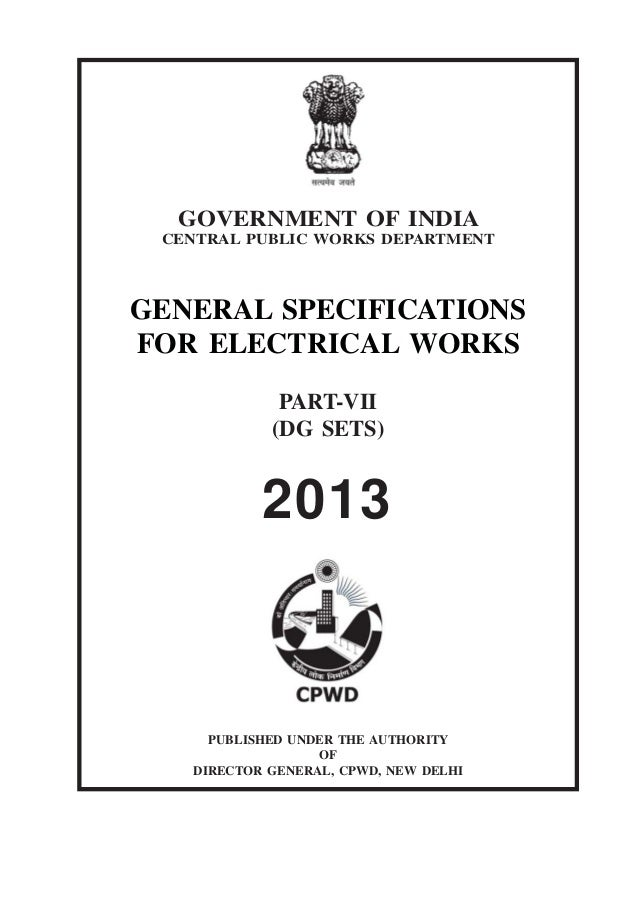 GOVERNMENT OF INDIA CENTRAL PUBLIC WORKS DEPARTMENT  GENERAL SPECIFICATIONS FOR ELECTRICAL WORKS PART-VII (DG SETS)  2013 ...
