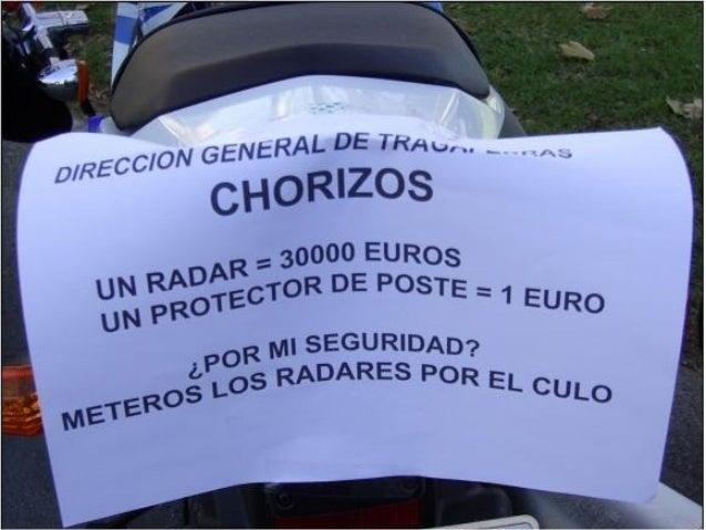 Con solo 1 radar, 77 multas diarias, en un año 28.000 multas, a 300 euroscada una:8.400.000 EUR (1.397.642.400 Ptas..).