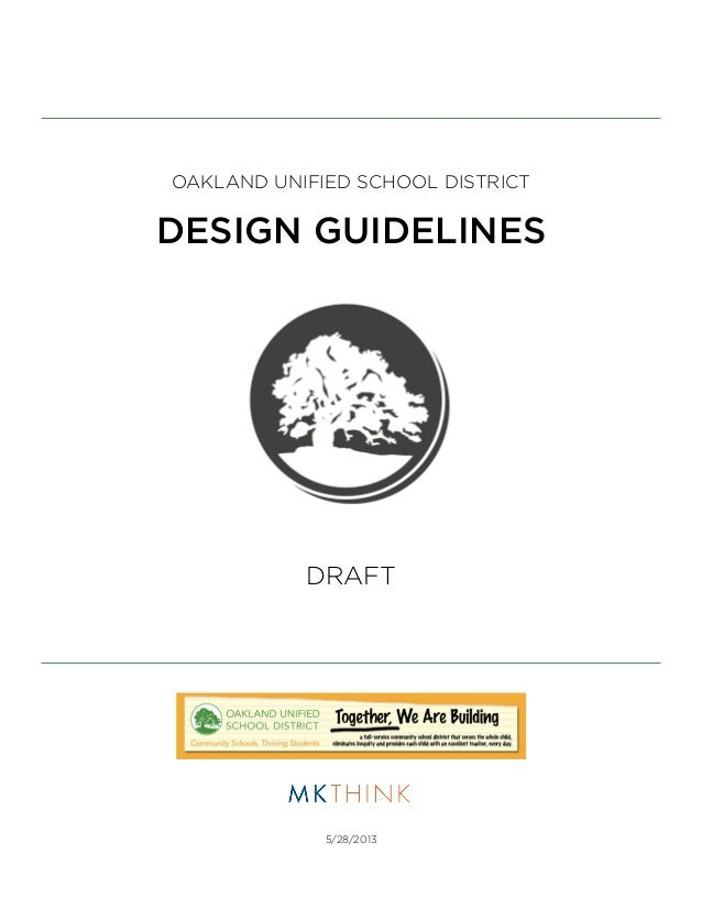 OAKLAND UNIFIED SCHOOL DISTRICTDESIGN GUIDELINESDRAFT5/28/2013