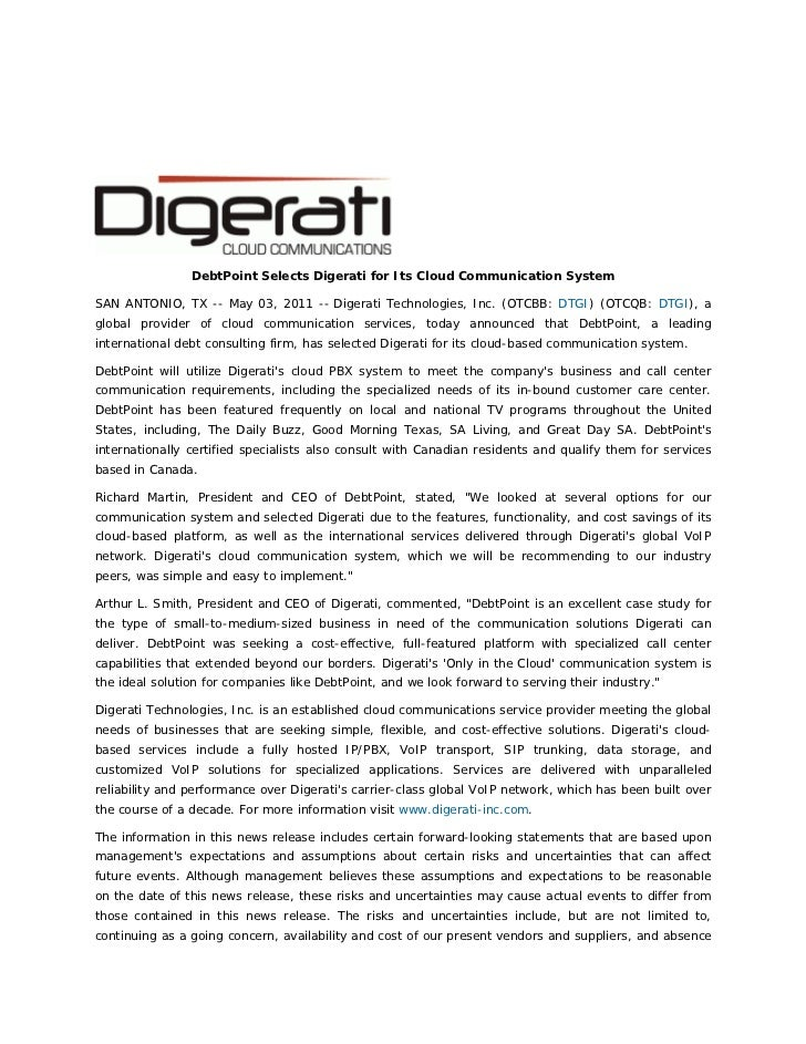 DebtPoint Selects Digerati for Its Cloud Communication SystemSAN ANTONIO, TX -- May 03, 2011 -- Digerati ...