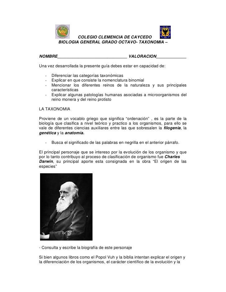 COLEGIO CLEMENCIA DE CAYCEDO          BIOLOGIA GENERAL GRADO OCTAVO- TAXONOMIA –NOMBRE______________________________ VALOR...