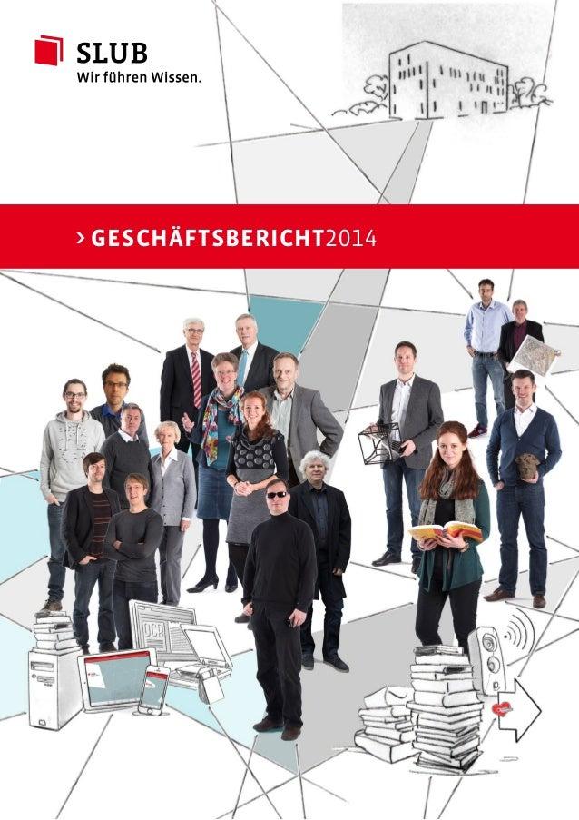 >GESCHÄFTSBERICHT2014