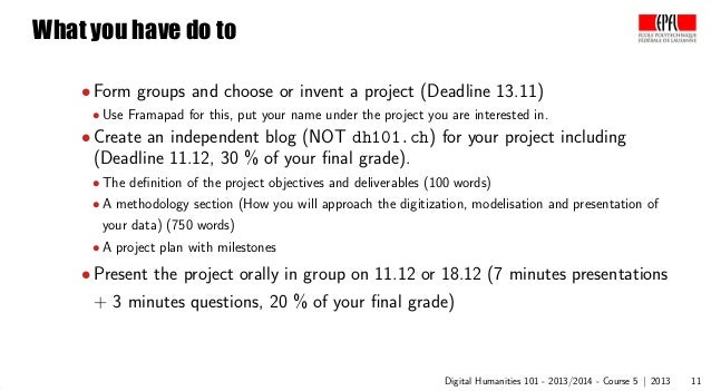o  What you have do to • Form groups and choose or invent a project (Deadline 13.11)  • Use Framapad for this, put your na...