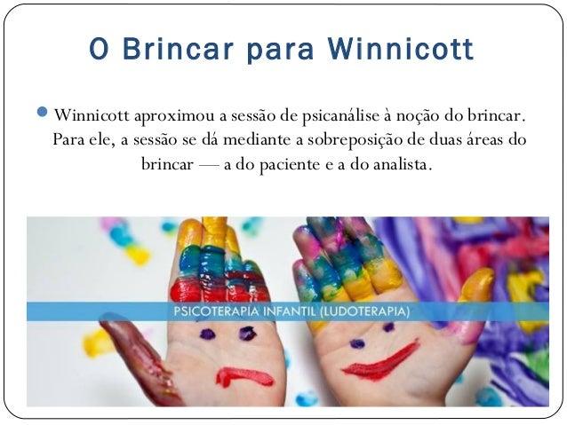 O Brincar E O Desenvolvimento Infantil Para Winnicott