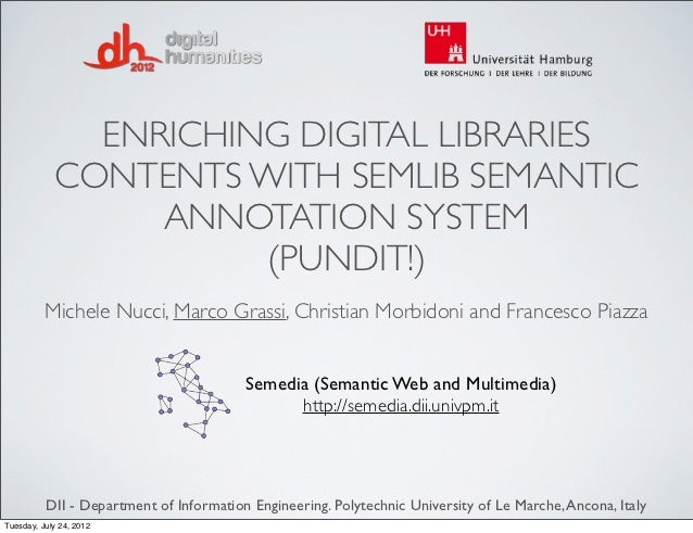ENRICHING DIGITAL LIBRARIES            CONTENTS WITH SEMLIB SEMANTIC                 ANNOTATION SYSTEM                    ...