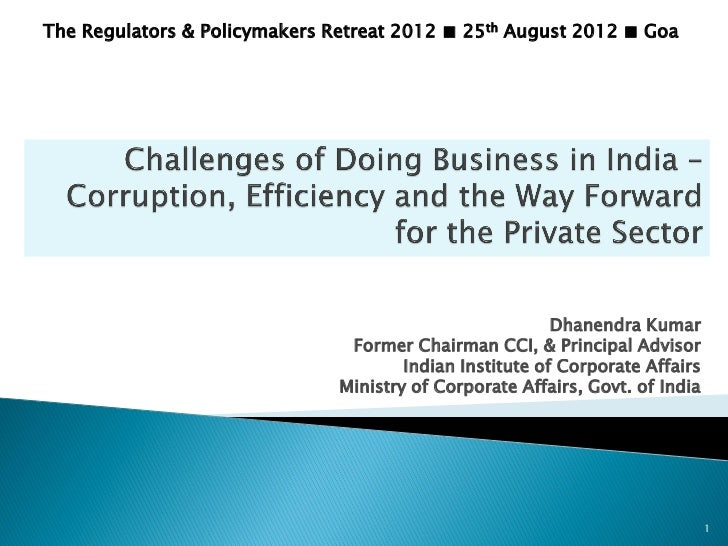 The Regulators & Policymakers Retreat 2012 ■ 25th August 2012 ■ Goa                                                       ...