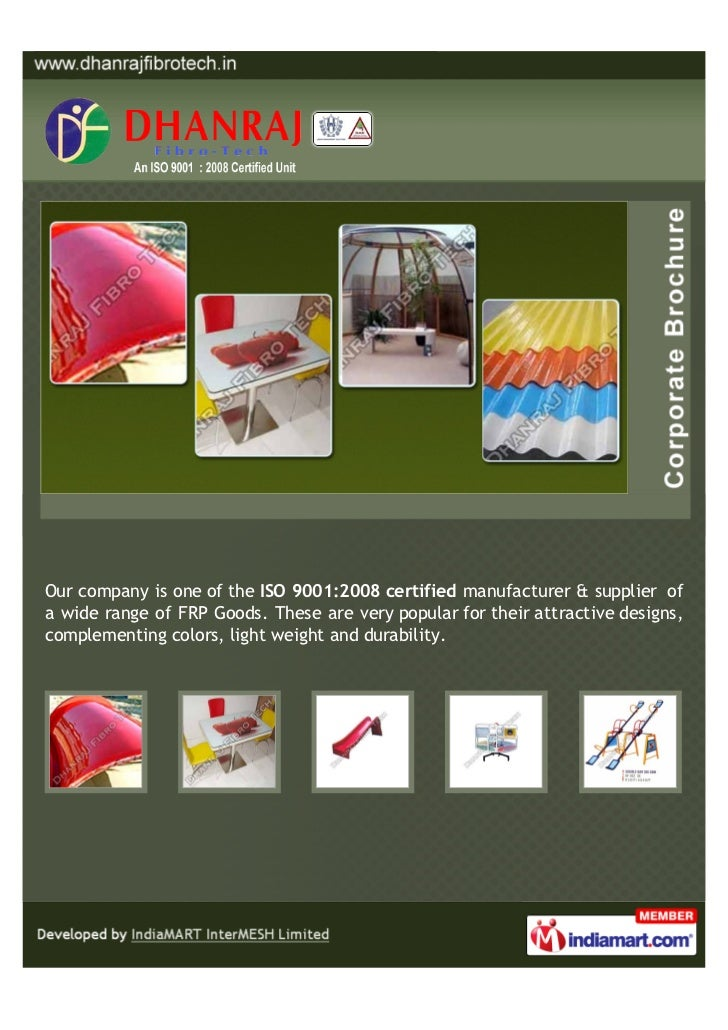 Our company is one of the ISO 9001:2008 certified manufacturer & supplier ofa wide range of FRP Goods. These are very popu...