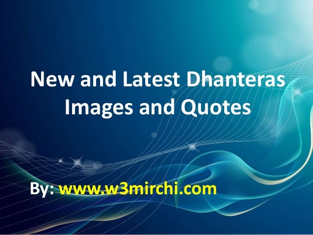 New and Latest Dhanteras Images and Quotes By: www.w3mirchi.com