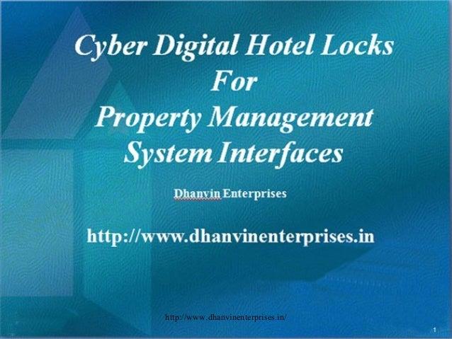 © 2003, Educational Institute Cyber Digital Hotel Locks For Property Management System Interfaces Dhanvin Enterprises http...
