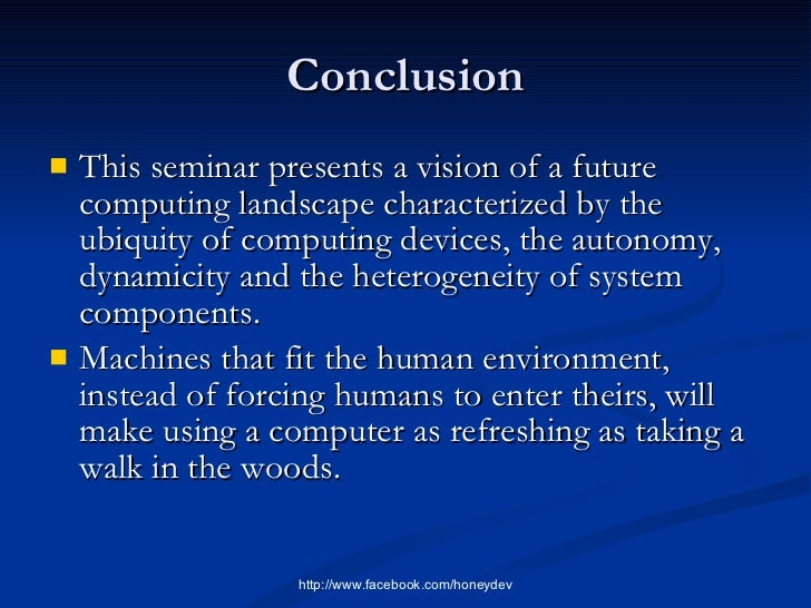 seminar on ubiquitous computing Cpcc seminar by dr shahar kvatinsky, view more aug  of the center for  pervasive communications and computing at the university of california, irvine.