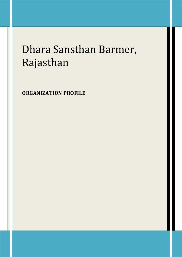 Dhara Sansthan Barmer,  Rajasthan  ORGANIZATION PROFILE