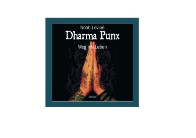 Dharma Punx: Weg ins Leben