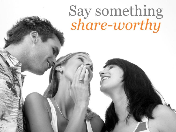 Say something share-worthy