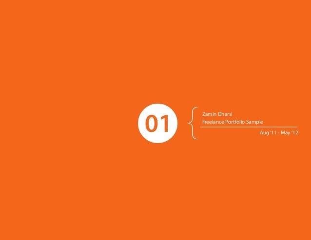 Zamin DharsiFreelance Portfolio Sample                        Aug '11 - May '12