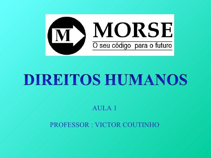 AULA 1PROFESSOR : VICTOR COUTINHO