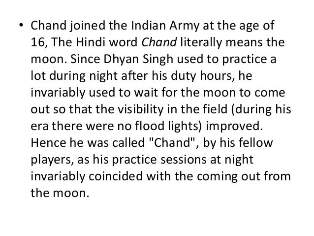 dhayan chand in hindi The makers of forthcoming biopic on dhyan chand are yet to zero in on the lead actor who will essay the role of the legendary hockey player names of superstar shah rukh khan, ranbir kapoor had.