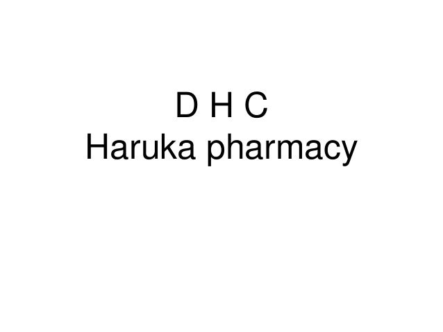 D H C Haruka pharmacy