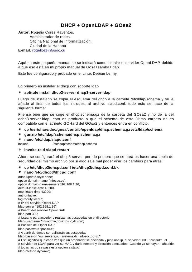 DHCP + OpenLDAP + GOsa2 Autor: Rogelio Cores Raventós.       Administrador de redes.       Oficina Nacional de Informatiza...
