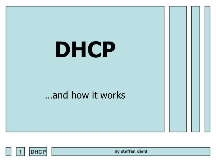 DHCP …and how it works