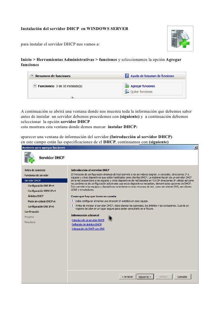 Instalación del servidor DHCP en WINDOWS SERVERpara instalar el servidor DHCP nos vamos a:Inicio > Herramientas Administra...