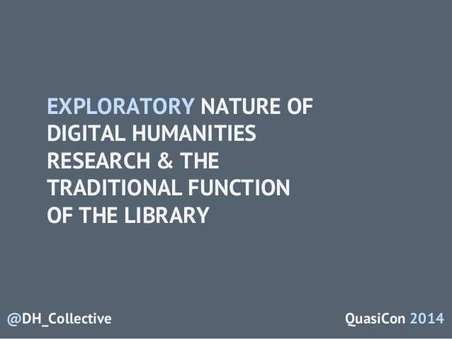A New Mode of Scholarship: Digital Humanities, the Library, and the C…