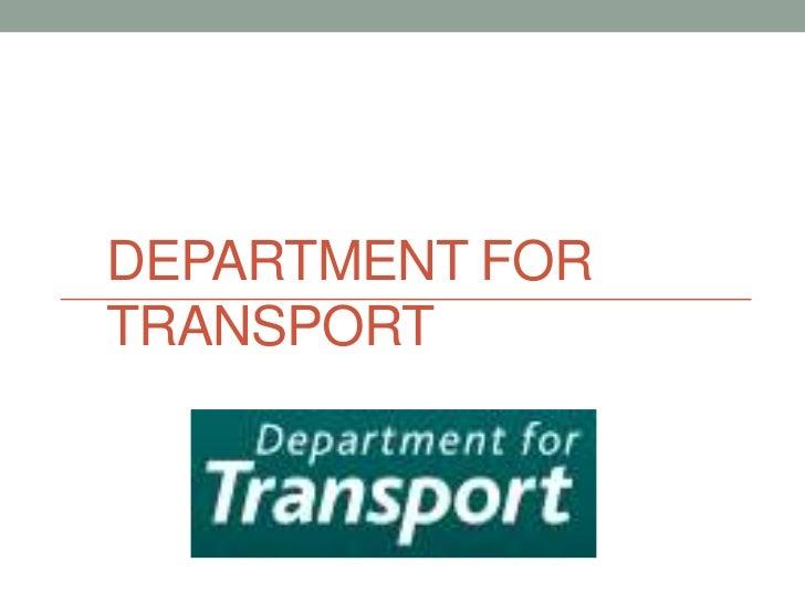 DEPARTMENT FORTRANSPORT