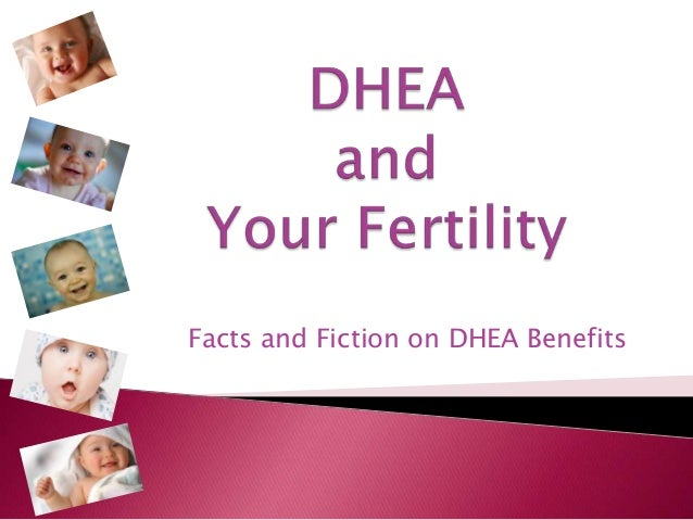 Facts and Fiction on DHEA Benefits