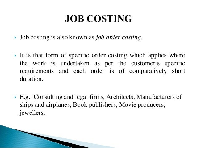 job costing method and batch costing method 1 answer to job costing, process costing, choosing a costing method bouwens corporation manufactures a solvent used in airplane maintenance shops bouwens sells the solvent to both us military services and commercial airlines.