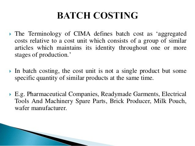 Batch Costing Formula