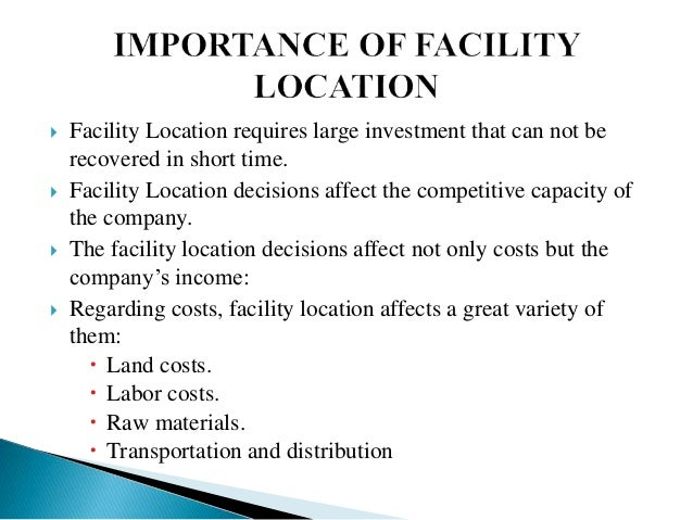 Facility Location - Factors Influencing the Location