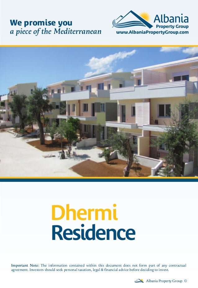 We promise you a piece of the Mediterranean  Dhermi Residence Important Note: The information contained within this docume...