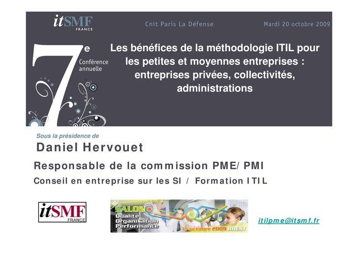 Les bénéfices de la méthodologie ITIL pour                            les petites et moyennes entreprises :               ...